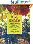 Wine Business Case Studies: Thirteen...