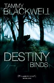 Destiny Binds (Timber Wolves Trilogy Book 1)
