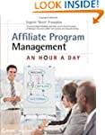 Affiliate Program Management: An Hour...