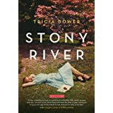 Stony Riverby Tricia Dower