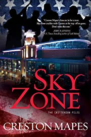 Sky Zone: A Novel (The Crittendon Files Book 3)