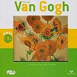 echange, troc Catherine De Duve - Vincent Van Gogh