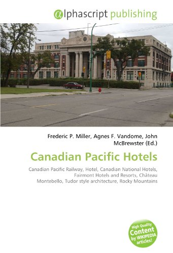 canadian-pacific-hotels-canadian-pacific-railway-hotel-canadian-national-hotels-fairmont-hotels-and-