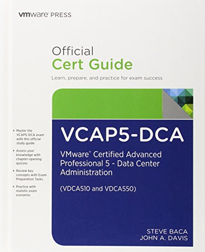 VCAP5-DCA Official Cert Guide:VMware Certified Advanced Professional  5- Data Center Administration (Vmware Press Certification)