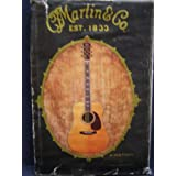 C.F. Martin & Co., Est. 1833: A History (Martin Guitars, A History) ~ Mike Longworth