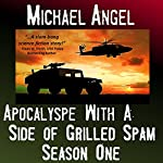 Apocalypse with a Side of Grilled Spam: The Strangelets Series, Season One | Michael Angel