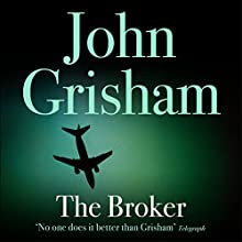 The Broker (       UNABRIDGED) by John Grisham Narrated by Michael Beck