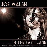 Joe Walsh - In The Fast Lane