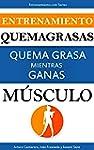 Entrenamiento Quemagrasas: Quema gras...