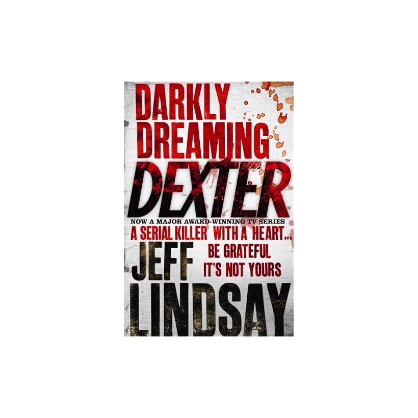 Darkly Dreaming Dexter Jeff Lindsay Ebook