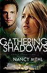 Gathering Shadows (Finding Sanctuary...