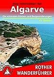 Algarve. Die schönsten Küsten- und Bergwanderungen. 41 Touren.