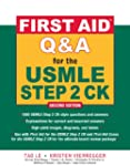 First Aid Q&A for the USMLE Step 2 CK...