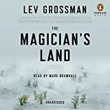 The Magician's Land: The Magicians, Book 3
