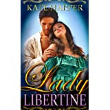 Lady Libertine - A Regency Novella (Risque Regency)by Kate Harper