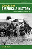 img - for Sources for America's History, Volume 1: To 1877 book / textbook / text book