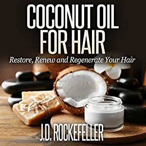 Coconut Oil for Hair Audiobook