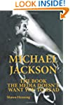 Michael Jackson: The Book The Media D...