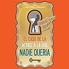 El Caso De La Actriz Que Nadie Queria (       UNABRIDGED) by José Ignacio Valenzuela Narrated by Hernan Palma
