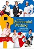 img - for Keys to Successful Writing: A Handbook for College and Career by Raimes, Ann, Jerskey, Maria (2012) Spiral-bound book / textbook / text book
