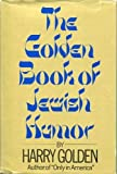 img - for The Golden Book of Jewish Humor, book / textbook / text book