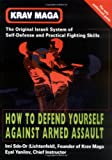 img - for Krav Maga: How to Defend Yourself Against Armed Assault book / textbook / text book