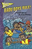 img - for Badu Boys Rule. (Young Heroes) book / textbook / text book
