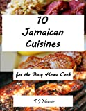 Jamaican Recipes for the Busy Home Cook