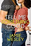img - for Tell Me Something Good (Entangled Lovestruck) book / textbook / text book