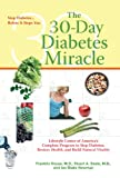 img - for The 30-Day Diabetes Miracle: Lifestyle Center of America's Complete Program for Overcoming Diabetes, Restoring Health,a nd Rebuilding Natural Vitality book / textbook / text book