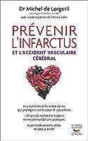 Pr�venir l'infarctus et l'accident vasculaire c�r�bral