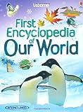 Our World (Usborne First Encyclopedias) (Usborne First Encyclopaedias)