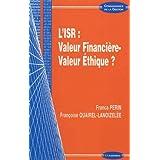ISR (L') : Valeur financière - Valeur éthique ?