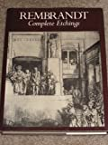 Rembrandt: Complete Etchings