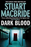 Logan McRae (6) - Dark Blood Stuart MacBride