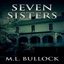 Seven Sisters: Seven Sisters Series, Book 1 Audiobook by M.L. Bullock Narrated by Emily Lawrence