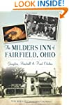 The Milders Inn of Fairfield, Ohio: G...