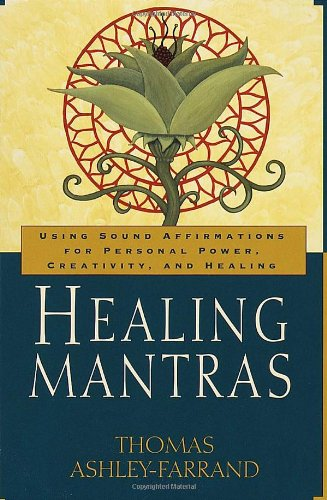 Image of Healing Mantras: Using Sound Affirmations for Personal Power, Creativity, and Healing