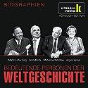 Bedeutende Personen der Weltgeschichte: Martin Luther King / Helmut Kohl / Michail Gorbatschow / Angela Merkel Hörbuch von Anke Susanne Hoffmann Gesprochen von: Achim Höppner, Axel Wostry