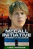 The McCall Initiative Episode 1.7: Alliance