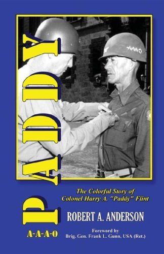 Paddy: The Colorful Story of Colonel Harry A.