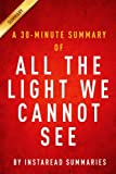 img - for A 30-minute Summary of All The Light We Cannot See book / textbook / text book