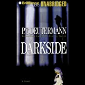 Darkside | [P. T. Deutermann]