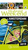 Un Grand Week-End à Amsterdam 2015