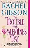 The Trouble With Valentine's Day (Chinooks Hockey Team)
