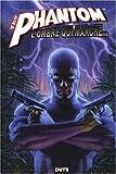 echange, troc Collectif - The Phantom L'ombre qui Marche T.1