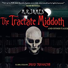 The Tractate Middoth and Other Tales Audiobook by M. R. James Narrated by David Troughton