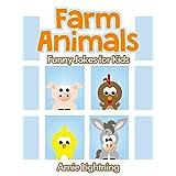 Farm Animals!: Funny Jokes for Kids ~ Arnie Lightning