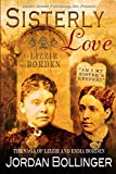 Sisterly Love: The Saga of Emma and Lizzie Borden
