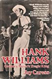 img - for Hank Williams: Country Music's Tragic King book / textbook / text book